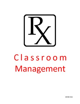 Classroom Management Rx- A 5 Step Plan to a Healthy Classroom Culture {freebie}