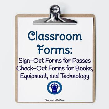 Classroom Management: Sign-Out and Check-Out Sheets