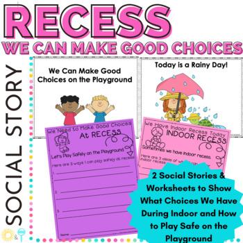 Social Story Indoor and Outdoor Recess