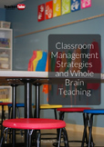 Classroom Management Strategies & Whole Brain Teaching