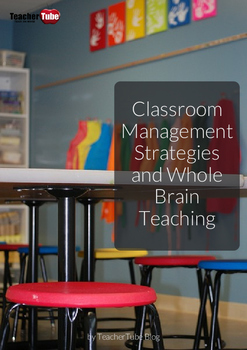 Classroom Management Strategies & Whole Brain Teaching