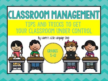 Classroom Management : Getting Your Classroom Under Control