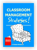 Classroom Management Strategies for Drama