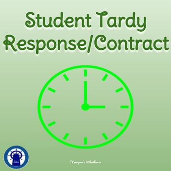 Classroom Management: Student Tardy Response/Contract