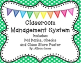 Classroom Management System Earning, Saving and Spending Money