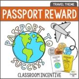 Classroom Management - Positive Behavior Incentives - Travel Passports