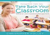 Classroom Management: Teacher's Manual