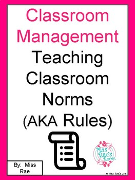 Classroom Management & Teaching Classroom Norms  (AKA Rules) Point Sheets