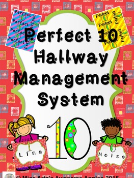 Hallway Management - The Perfect 10