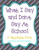 Classroom Management: Things I Say & Don't Say at School Student Sort