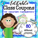 Classroom Reward Coupons for Classroom Management - EDITABLE