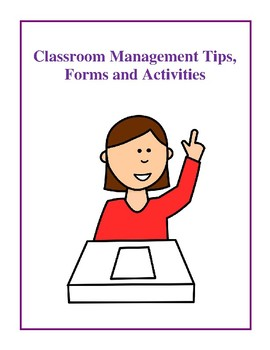 Classroom Management Tips, Forms and Activities