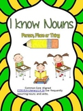 I know Nouns: A Mini Packet on Nouns