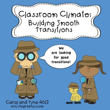 Classroom Climate: Building Smooth Transitions