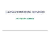 Classroom Management: Trauma and Effects on Behavior Powerpoint