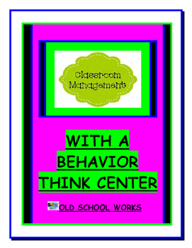 Classroom  Management With a Behavior Think Center