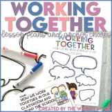 Working Together Anchor Chart and Lesson Plans