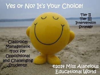 Classroom Management ~ Yes or No? It's Your Choice!