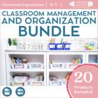 Classroom Management and Organization Bundle