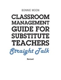 Classroom Management for Substitute Teachers and New Teachers