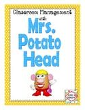 Classroom Management with Mrs. Potato Head