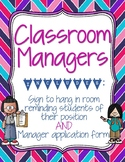 Classroom Managers Sign & Application