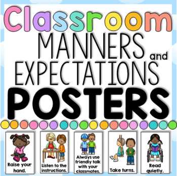 Classroom Manners And Expectations Posters Social Skills