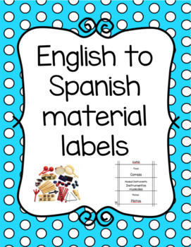 Classroom Material Labels English to Spanish by Simply