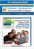 Classroom Math Package - Grade K1- Algebra 1 (10 Students, 3-Months)