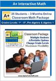 Classroom Math Package - Grade K1- Algebra 1 (25 Students, 3-Months)