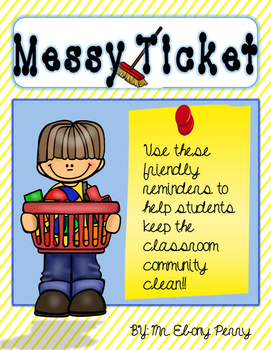 Classroom Messy Ticket