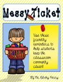 Classroom Messy Ticket