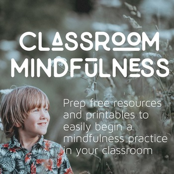 No-Prep Classroom Mindfulness Pack -A great resource for back to school routines