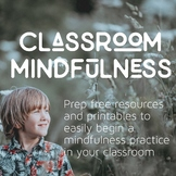 No-Prep Classroom Mindfulness Pack - a great resource for mindfulness routines
