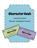 Classroom Money - Character Cash - Behavior Management System