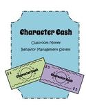 Classroom Money - Character Cash - Behavior Management System