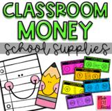 """Classroom Money: School Supplies (""""Class Cash"""")"""