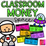 "Classroom Money: Space (""Space Bucks"")"