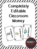 Classroom Money Template - Completely Editable