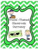 Classroom Money- Travel Themed