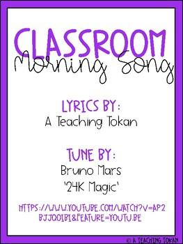 Classroom Morning Song- Bruno Mars 24k Magic