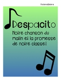 Classroom Morning Song-French Despacito!
