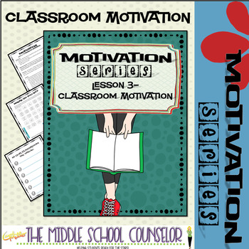 Classroom Motivation--Lesson 3 of the Motivation Series