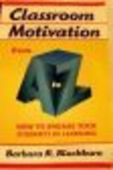 Classroom Motivation by Barbara R. Blackburn