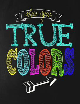 Classroom Motivational Poster - Chalkboard Theme - Show Your True Colors