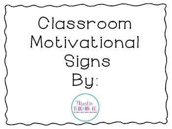 Classroom Motivational Signs