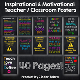 Classroom Motivational and Inspirational Posters - 40 pages!