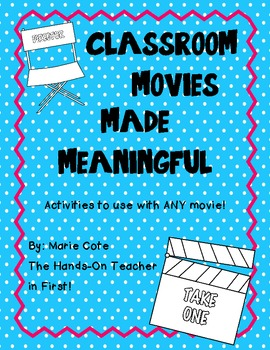 Classroom Movies Made MEANINGFUL!