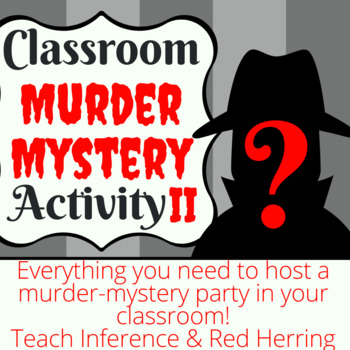 Classroom Murder Mystery Activity II