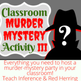 Classroom Murder Mystery Activity III